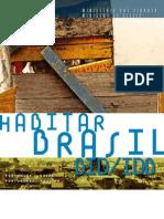 Programa Habitar Brasil BID - Minstério das Cidades BID