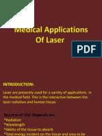 Medical Applications of Laser
