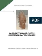 La Muerte en Los Cultos Sincreticos Afrocubanos
