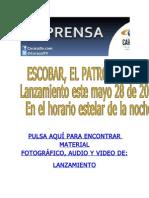 Escobar El Patron Del Mal - Lanzamiento Mayo 28 de 2012