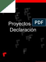 Proyectos de Declaración