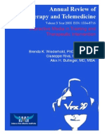 Annual Review of CyberTherapy and Telemedicine, Volume 3, Summer 2005
