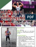 BP Holdings | Richard Whitehead - vient du champ