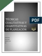 TÉCNICAS CUALITATIVAS Y CUANTITATIVAS DE PLANEACIÓN
