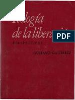 Gutierrez Gustavo Teologia de La Liberacion Perspectivas