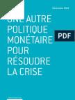 Nicolas Goetzmann - Une autre politique monétaire pour résoudre la crise