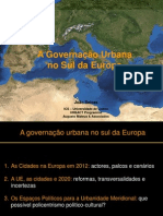 Urban Governance in the South of Europe Projecto Ulisses 9 Dez 2012