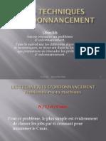 LES TECHNIQUES D'ORDONNANCEMENT