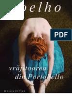 Vrajitoarea Din Portobello - Coelho, Paulo