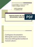 """Atelier """"Aspecte practice ale catalogării documentelor"""