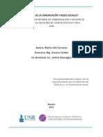 """Tesis Carreras, María Inés. """"Gestión de la comunicación y redes sociales"""". El caso de la Secretaría de Comunicación y Gestión de Medios de la Facultad de Ciencia Política y RR.II - UNR."""
