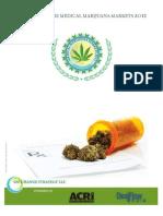 2011 State of Medical Marijuana Markets Executive Summary