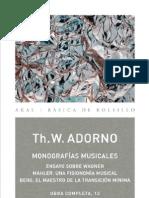 62264214 Adorno Theodor 1971 Monografias Musicales Obra No 13 Akal