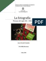 LA Fotografía Peruana en el XX - XXI