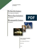 Eclecticismo, Neoclacisismo, Romanticismo