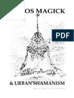 Dkmu - Khaos Magick & Urban Shamanism by Fr. Sheosyrath, Fr. Alysrose