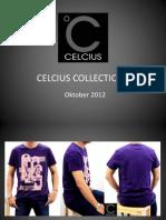 Celcius Collections Okt 2012
