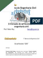 MERCADO DE SOFTWARE PARA PROJETOS DE ENGENHARIA CIVIL
