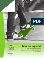 Informe Especial Sobre los Derechos Humanos de las y los Jóvenes del Distrito Federal 2010-2011