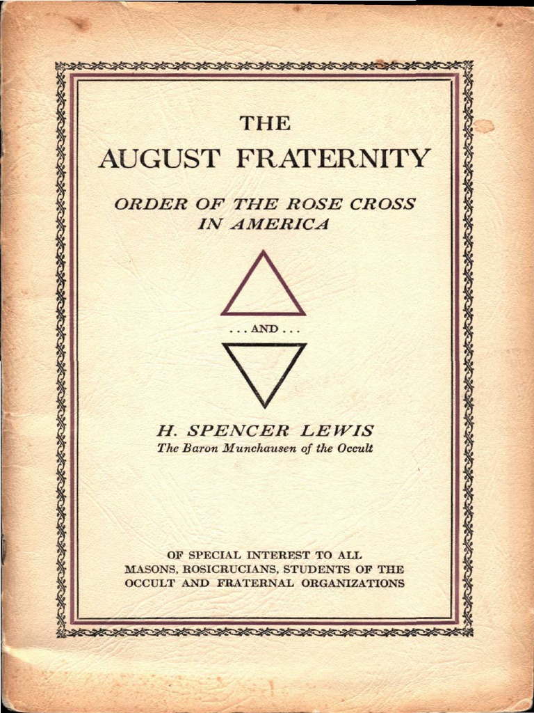 The August Fraternity  Order of the Rose Cross in America