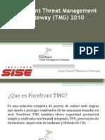 Forefront Threat Management Gateway TMG 2010