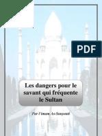 Les dangers pour le savant qui fréquente le Sultan