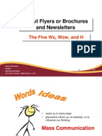 About Flyers or Brochures and Newsletters