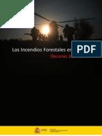 Los Incendios Forestales en España * Decenio 2001-2010