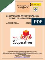 LA ESTABILIDAD INSTITUCIONAL EN EL FUTURO DE LAS COOPERATIVAS (Es) INSTITUTIONAL STABILITY IN THE FUTURE OF CO-OPERATIVES (Es) ERAKUNDE EGONKORTASUNA KOOPERATIBEN ETORKIZUNEAN (Es)
