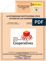 LA ESTABILIDAD INSTITUCIONAL EN EL FUTURO DE LAS COOPERATIVAS (Es) INSTITUTIONAL STABILITY IN THE FUTURE OF CO-OPERATIVES (Es) ERAKUNDE EGONKORTASUNA KOOPERATIBEN ETORKIZUNEAN (Es)