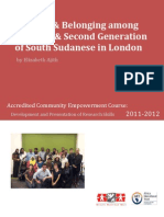 Identity and Belonging among first and second generation South Sudanese in London