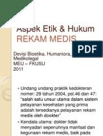 HK_K2_Aspek Etik Dan Hukum Rekam Medis