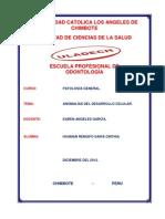 ANOMALÍAS DEL DESARROLLO CELULAR