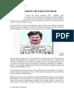 La Vida de Pablo Escobar
