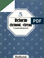 Biofüzetek 5 - Oláh Andor - Reforméletmód, -étrend