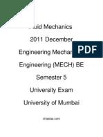 Shaalaa.com | शाला.com | Shaalaa means School in Sanskrit - Fluid Mechanics  - 2011 December - Engineering Mechanical Engineering (MECH) BE - Semester 5 - University Exam - University of Mumbai -   - 2012-09-06