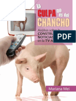 LA CULPA NO ES DEL CHANCHO. Análisis sobre la construcción de noticias de salud en la TV argentina.