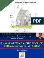 RADON AS A PRECURSOR OF SEISMIC ACTIVITY