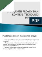 Manajemen Proyek Dan Konteks Teknologi Informasi