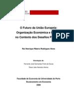 O Futuro da União Europeia - Organização Económica e Política no Contexto dos Desafios Pós-Euro