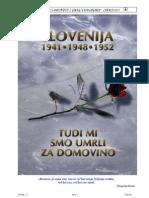 BLEIBURG ZLOČINI TITA I KOMUNISTA SLOVENIJA 1941.-1948.-1952. Bleiburg _ 2000 Umrli Za Domovino Foto