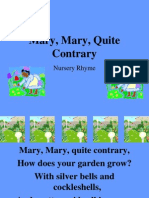 Mary, Mary, Quite Contrary