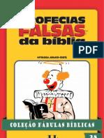 Coleção Fábulas Bíblicas Volume 28 - Profecias Falsas da Bíblia