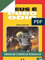 Coleção Fábulas Bíblicas Volume 30 - Deus é Puro Ódio