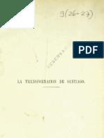 La Transformación de Santiago - Benjamin Vicuña Mackena