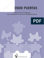 Abriendo puertas. Programa para la integración socio ocupacional de personas drogodependientes. CONACE 2005