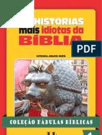 Coleção Fábulas Bíblicas Volume 4 - As Histórias Mais Idiotas da Bíblia