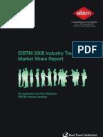EIBTM 2008 Industry Trends & Market Share Report