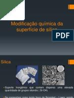 Modificação da superfície da silica