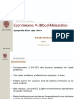 09 - Ependimoma Multifocal Metastático
